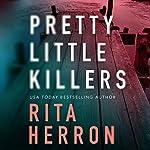 Pretty Little Killers: The Keepers, Book 1 | Rita Herron