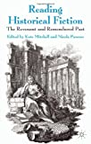 Reading Historical Fiction : The Revenant and Remembered Past, , 0230343139