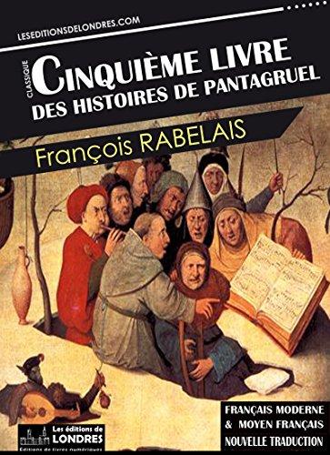 Le Cinquieme Livre Des Histoires De Pantagruel Francais