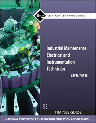 Industrial maintenance electrical instrumentation technician industrial maintenance electrical instrumentation technician level 3 trainee guide 3rd edition 3rd edition fandeluxe Gallery