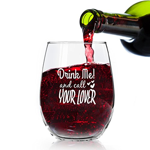 Drink Me and Call Your Lover Funny Stemless Wine Glass - 15 oz - Gift Idea for Her, Women, Mom, Friends