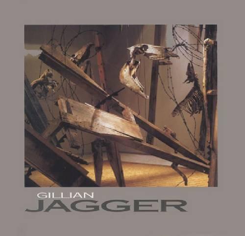 The Art of Gillian Jagger (Chazen Museum of Art Catalogs)