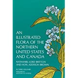 An Illustrated Flora of the Northern United States and Canada, Vol. 3