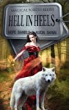 Hell In Heels (Magic Forces (Book 1))