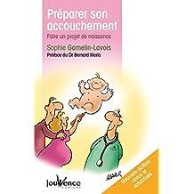 Préparer son accouchement (nouvelle édition) (Les maxi pratiques)