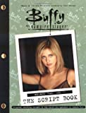 Buffy the Vampire Slayer: The Script Book, Season Two, Volume 1