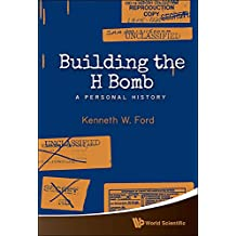 Building the H Bomb :A Personal History