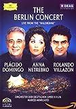 Domingo/Netrebko/Villazon: The Berlin Concert [DVD] [2006]