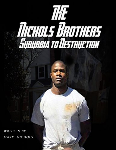 the-nichols-brothers-suburbia-to-destruction