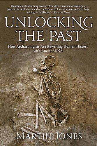 Unlocking the Past: How Archaeologists Are Rewriting Human History with Ancient DNA cover