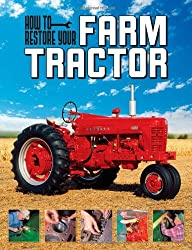 How To Restore Your Farm Tractor