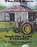 The Old Barn and the Lost Treasure, Mr. Joe L. Blevins, 1489506640