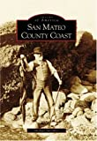 Front cover for the book San Mateo County coast by Michael Smookler