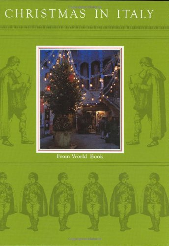 Christmas in Italy (Christmas Around the World) (Christmas around the world from World Book)
