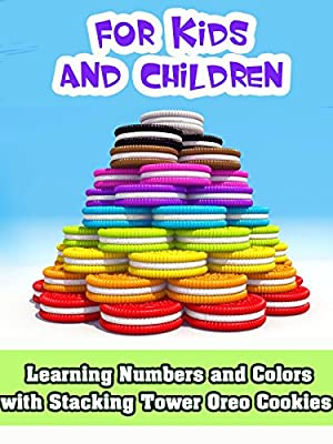 Learning Numbers and Colors with Stacking Tower Oreo Cookies for Kids and Children