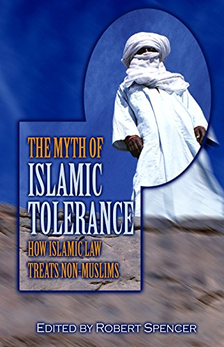 The Myth of Islamic Tolerance: How Islamic Law Treats Non-Muslims (Best Law Schools In The Country)