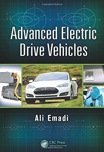 Advanced Electric Drive Vehicles (Energy, Power Electronics, and Machines)