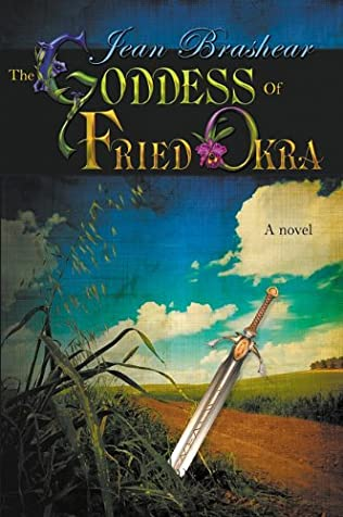 book cover of The Goddess Of Fried Okra