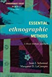 Essential Ethnographic Methods: A Mixed Methods Approach, 2nd Edition (Ethnographer's Toolkit)