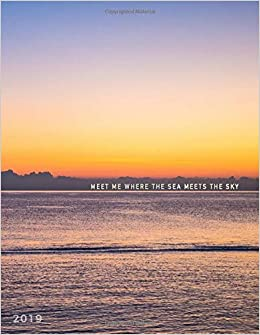 meet me where the sea meets the sky weekly monthly planner