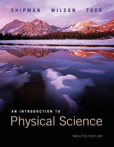 An Introduction to Physical Science (An Introduction To Physical Science 12th Edition)