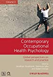 Contemporary Occupational Health Psychology: Global Perspectives on Research and Practice, Volume 2