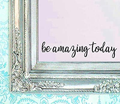 "BERRYZILLA Be Amazing Today Decal 16"" X 3.5"" Quote Mirror Quotes Vinyl Wall Decals Walls Stickers Home Decor"