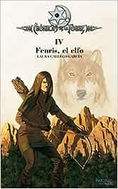 Crónicas de la Torre IV. Fenris, el elfo: 4: Amazon.es
