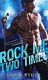 Rock Me Two Times (Rock Band)