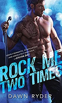 Rock Me Two Times (Rock Band Book 1) by [Ryder, Dawn]