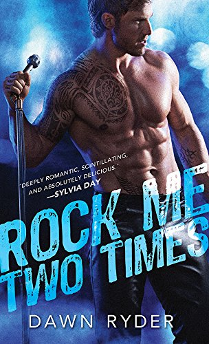 Rock Me Two Times (Rock Band Book 1)