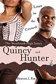 Lost in the Crowd: Quincy and Hunter: A Westbrook High Series Short (Book #4) by [Fox, Heaven J.]
