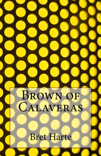 Brown of Calaveras