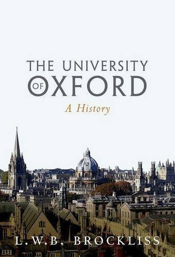 The University of Oxford: A History by L.W.B. Brockliss (2016-03-24)