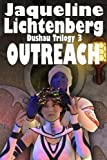 Outreach (The Dushau Trilogy Book 3)