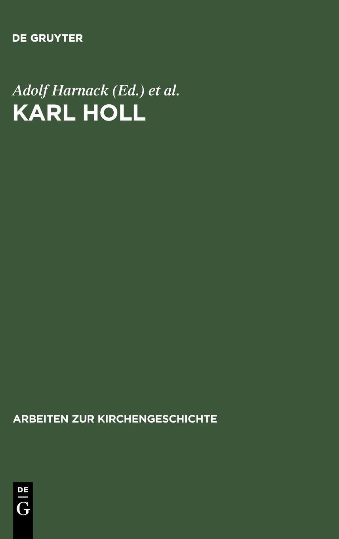 Karl Holl: Zwei Gedachtnisreden (Arbeiten Zur Kirchengeschichte) (German Edition) ebook