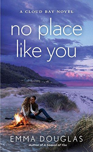 No Place Like You: A Cloud Bay Novel by [Douglas, Emma]