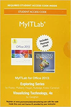 MyLab IT with Pearson eText -- Access Card -- for Exploring 2013 with Visualizing Technology Complete.