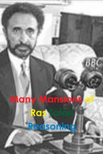 Many Mansions Of Rastafari Reasoning