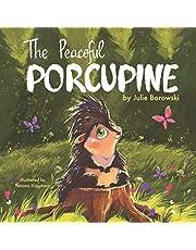 The Peaceful Porcupine
