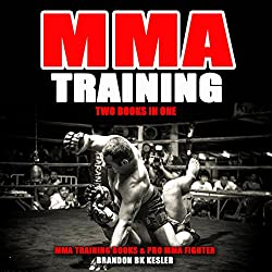 MMA Training: Two Books in One