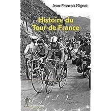 Histoire du Tour de France (REPERES)