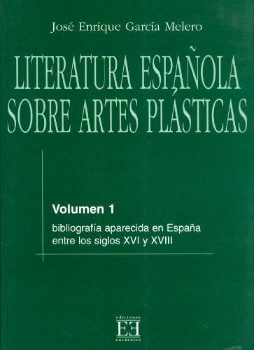 Descargar Libro Literatura Española Sobre Artes Plásticas / 1 José Enrique García Melero