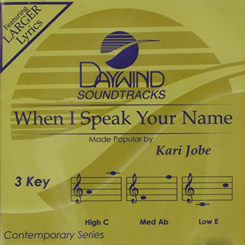 When I Speak Your Name [Accompaniment/Performance Track]