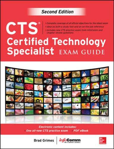 CTS Certified Technology Specialist Exam Guide, Second Edition (Inside Sales Management Best Practices)