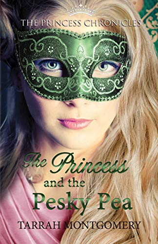 Amazon The Princess And The Pesky Pea The Princess Chronicles