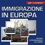 Immigrazione in Europa | Andrea Lattanzi Barcelò