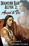 Diamond Bar Alpha 2: Angel & Vic (Love in the Desert)