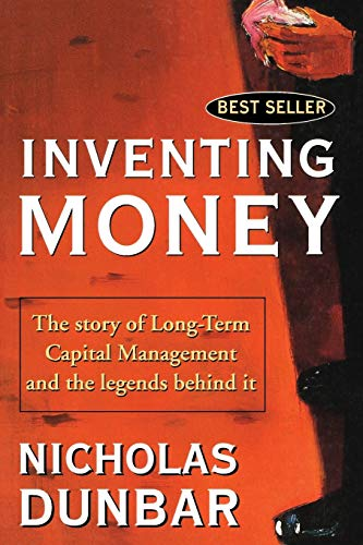 512xrrmxbhL - Inventing Money: The Story of Long-Term Capital Management and the Legends Behind It