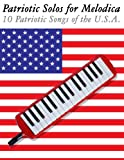 Patriotic Solos for Melodica, Uncle Sam, 1477407677